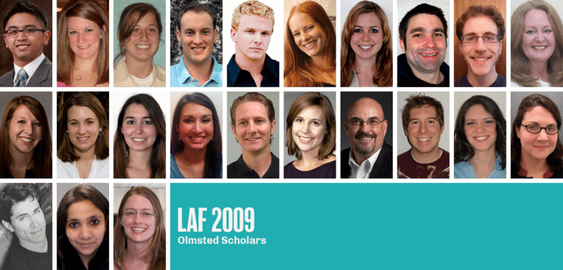 The 2009 LAF Olmsted Scholars
