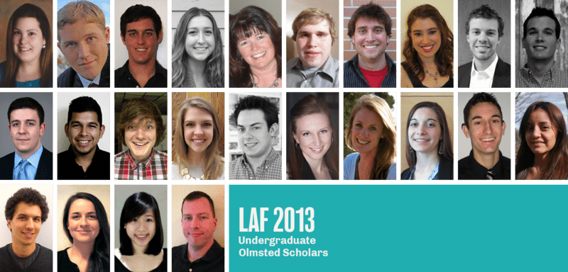 The undergraduate 2013 LAF Olmsted Scholars