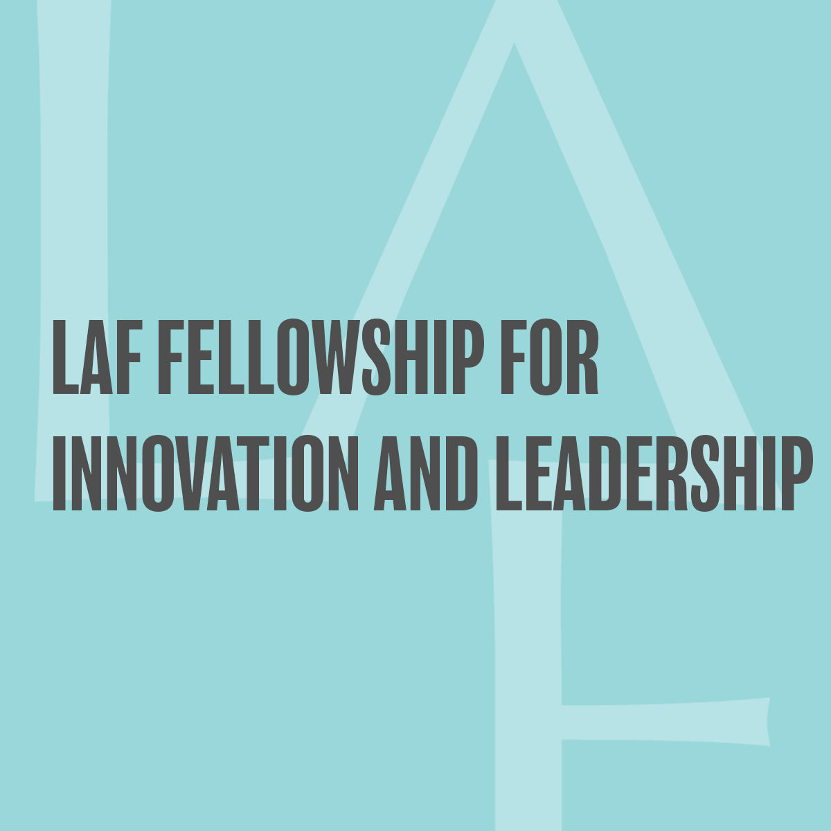Laf Fellowship For Innovation And Leadership Landscape Architecture Foundation