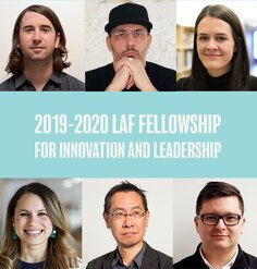 "2 rows of headshots with text ""2019-2020 LAF Fellowship for Innovation and Leadership"" centered between the rows. TOP ROW: Hans Baumann, Pierre Belanger, Liz Camuti; BOTTOM ROW: Diana Fernandez, Jeffrey Hou, Nicholas Jabs"