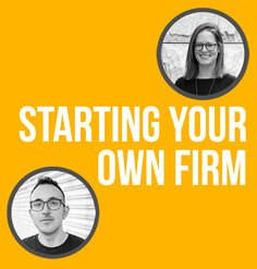 "TEXT: ""Starting Your Own Firm"" on yellow background. Circular photo in top right of Nina Chase with grey border. Circular photo in bottom left of Chris Torres with grey border."