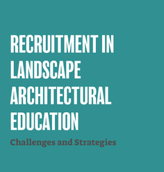 "TEXT: ""RECRUITMENT IN UNDERGRADUATE LANDSCAPE ARCHITECTURAL EDUCATION"""