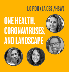 "TEXT: ""One Health, Coronaviruses, and Landscape - 1.0 PDH (LA CES/HSW)"""